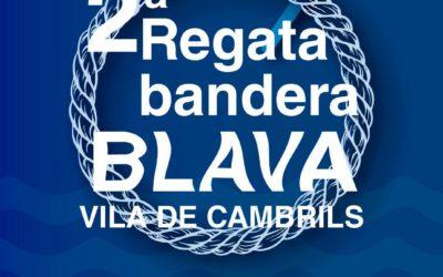 II Regata social «bandera BLAVA VILA DE CAMBRILS»